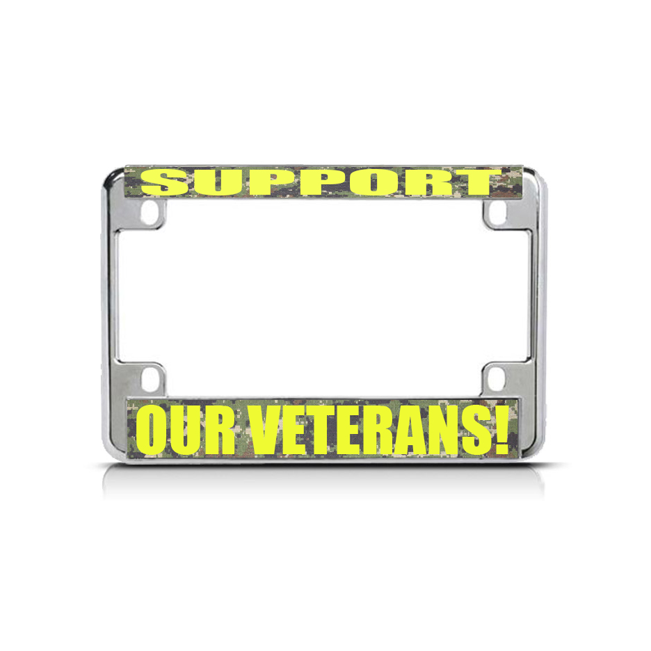 Support Our Veterans Chrome Metal Bike Motorcycle License